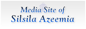 Media site of Silsila Azeemia